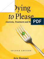 Dying to Please; Anorexia...