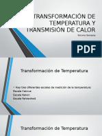 Transformación de Temperatura y Transmisión de Calor