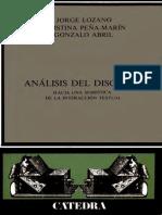 Jorge Lozano, Cristina Peña-Marín, Gonzalo Abril - Análisis Del Discurso _ Hacia Una Semiótica de La Interacción Textual (Libro Completo)