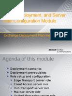 Module 03 - Exchange 2010 Setup, Deployment, And Server Role Configuration