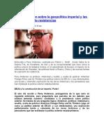 Perry Anderson Sobre La Geopolítica Imperial y Las Perspectivas de Resistencias