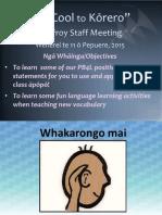te reo maori staff hui presentation--11th febuary 2015