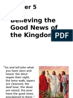 Chapter 5 - Believing the Good News of the Kingdom