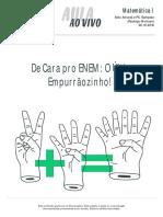 Aulaaovivo Matematica1 de Cara Pro Enem Ultimo Empurraozinho 20-10-2016