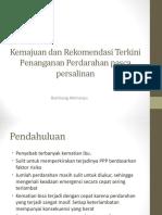 Kemajuan Dan Rekomendasi Terkini & Penanganan Perdarahan Pasca Persalinan