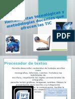 Herramientas tecnológicas y metodologías docentes que ofrecen las.pptx