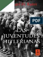 """Las Juventudes Hitlerianas"", Michael H. Kater (Kailas Editorial)"