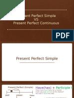 Present Perfect s vs Continuous