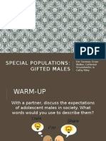 special populations- gifted males