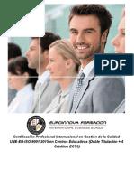 Certificación Profesional Internacional en Gestión de la Calidad UNE-EN-ISO-9001:2015 en Centros Educativos (Doble Titulación + 4 Créditos ECTS)