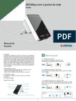 A. Modos de operação. Introdução. 1.1 - Repetidor Wireless N. Configurações mínimas. 1.2 - Repetidor Wireless N + cabo RJ-45. A embalagem contém