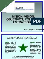 Mision - Vision - Objetivos - Politicas y Estrategias