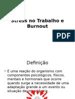 Stress No Trabalho e Burnout