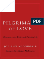 Joy Ann McDougall-Pilgrimage of Love_ Moltmann on the Trinity and Christian Life (Aar Reflection and Theory in the Study of Religion) (2005)