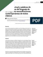 Lenguaje Actual y Palabras de Ayer Huellas Del Lenguaje de La Imagen en Escenificaciones Contemporaneas de Textos Clasicos