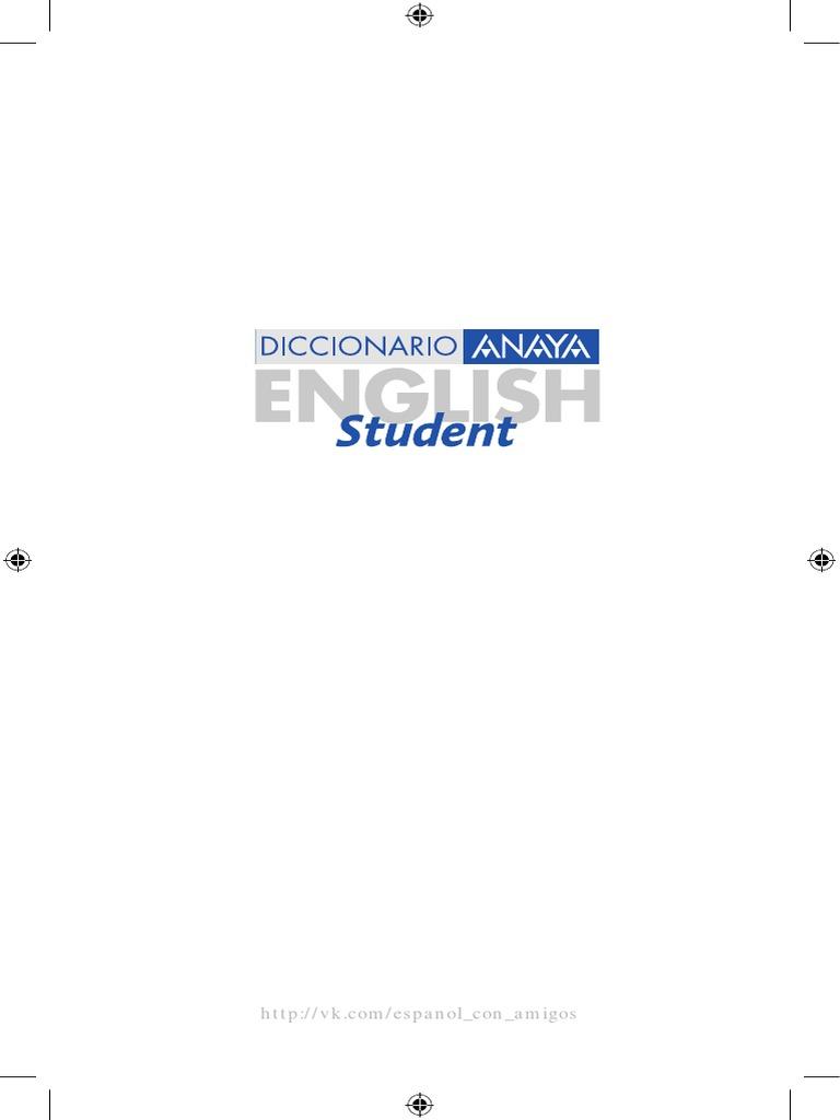 Diccionario anaya english student english spanish espa 241 ol ingl 233 s malvernweather Image collections