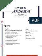 Day 1 System Deployment