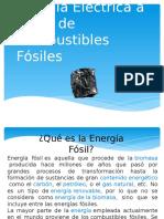 Energía Eléctrica a Partir de Combustibles Fósiles