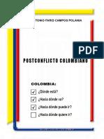 Libro Postconflicto Colombiano (ANTONIO FARID CAMPOS POLANIA)