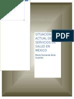 Situacion de Servicios de Salud Mexico