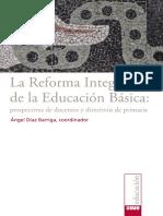 La Reforma Integral en Educacion Basica Perspectivas de Docentes y Directivos de Primaria3
