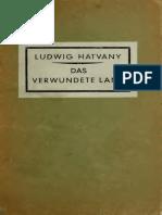 Ludwig Hatvany Das Verwundete Land 1921