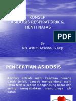 Konsep Asidosis Respiratorik Dan Henti Nafas