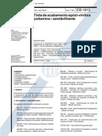 NBR 11001 EB 1813 - Tintas de Acabamento Epoxi-Vinilica Poliamina - Semibrilhante