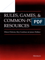Rules, Games and Common-Pool Resources [Elinor_Ostrom,_Roy_Gardner,_Jimmy_Walker]