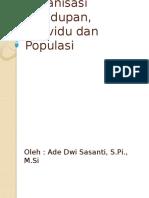 4_Organisasi Kehidupan, Individu Dan Populasi
