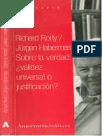 Sobre La Verdad. Validez Universal o Justificacion - Rorty & Habermas