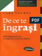 Gary Taubes - De Ce Te Ingrasi