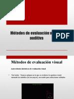 Métodos de Evaluación Visual y Auditiva