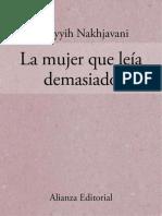 La Mujer Que Leia Demasiado - Bahiyyih Nakhjavani