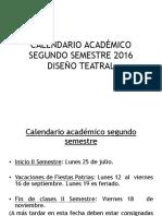 CALENDARIO ACADEMICO SEGUNDO SEM DISEÑO 2016