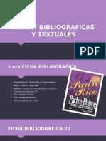 Fichas Bibliograficas y Textuales y Ficha Resumen