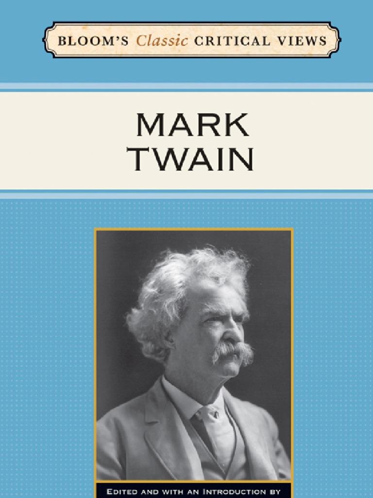 Bloom\'s Classic Critical Views--Mark Twain | Mark Twain
