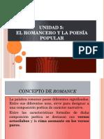 Unidad 5, El Romancero y La Poesía Popular 1
