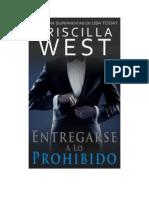 West Priscilla -_Entregarse 01 - Entregarse a Lo Prohibido