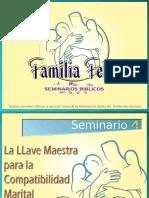 Seminario 04 La Llave Maestra Para La Compatibilidad Marital