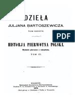 Historia Pierwotna Polski IV Juljan Bartosiewicz