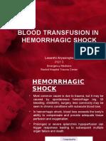 Blood Transfusion in hemorrhagic shock