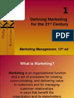 Kotler 01 Defining Marketing for the 21 St Century