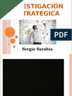 INVESTIGACIÓN ESTRATÉGICA -  Sergio
