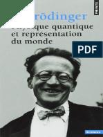 Physique Quantique Et Representation Du Monde - Erwin Schrödinger
