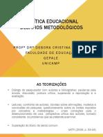 Apres. Palestra Politica Educacional- Desafios Metodologicos - Profa. Dra. Debora Cristina Jeffrey