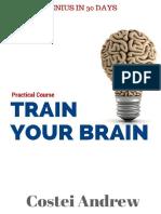 Train Your Brain - Genius in 30 Days - Costei Andrew