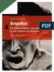 O Principio Anarquista e Outros Ensaios - Piotr Alekseievitch Kropotkin