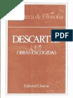 Descartes - Meditaciones Metafísicas - Edit. Charcas. Ezequiel de Olaso