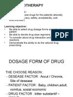 Dosage Form of Drug